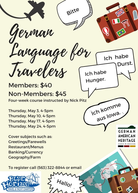 German language for travelers german american heritage center museum join the german american heritage center in this beginners course on the german language perfect for travelers learn how to communicate on subjects such m4hsunfo